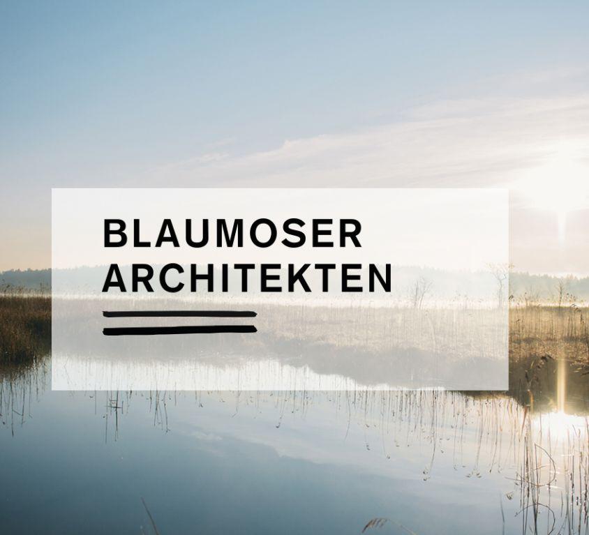 Blaumoser <br> Architekten